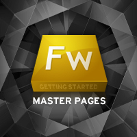 Getting Started with Fireworks: Using Master Pages, Pages, and Web Layers