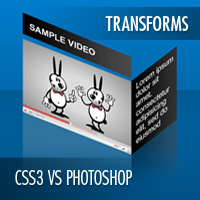 CSS3 vs Photoshop: Transforms