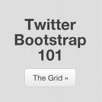 Twitter Bootstrap 101: The Grid