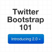 Twitter Bootstrap 101: Introducing 2.0