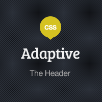 Adaptive Blog Theme: Finishing up the Header