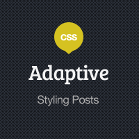 Adaptive Blog Theme: Styling Posts