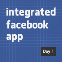 Design and Code an Integrated Facebook App: Theory
