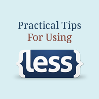 Practical Tips For Using LESS